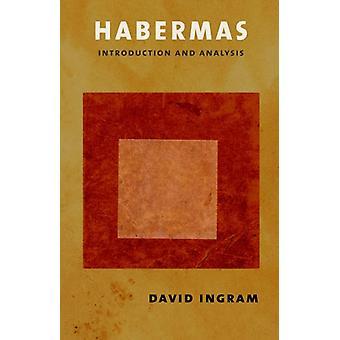 Habermas - Introduction and Analysis by David Ingram - 9780801448799 B