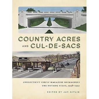 Country Acres and Cul-de-Sacs - Connecticut Circle Magazine Reimagines