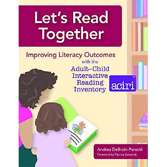 Let's Read Together - Improving Literacy Outcomes with the Adult-Child