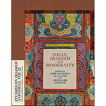 Oman - Ibadism and Modernity by Abdulrahman Al Salimi - 9783487155494