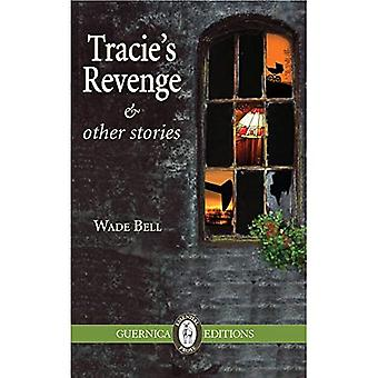 Tracie's Revenge & Other Stories
