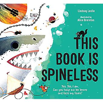 This Book Is Spineless by Lindsay Leslie - 9781624146589 Book