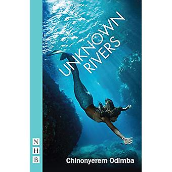 Unknown Rivers by Chinoyerem Odimba - 9781848429208 Book