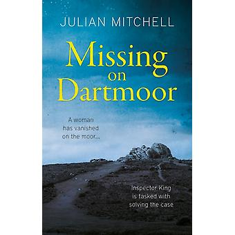Missing on Dartmoor by Julian Mitchell