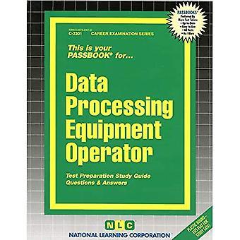 Data Processing Equipment Operator