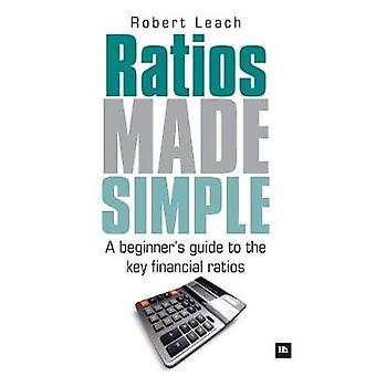 Ratios Made Simple A Beginner's Guide to the Key Financial Ratios