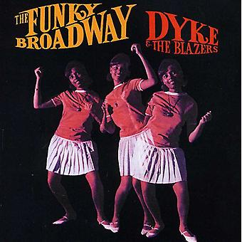 Dyke & the Blazers - Funky Broadway-Very Best of Dy [CD] USA import