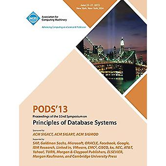 Pods 13 Proceedings of the 32nd Symposium on Principles of Database S