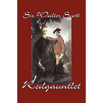 Redgauntlet by Sir Walter Scott - 9781598184785 Book