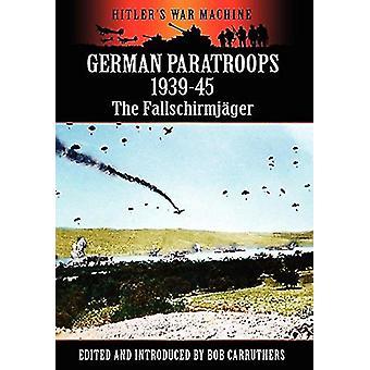 Saksan laskuvarjojoukko-osasto 1939-45-Fallschirmjager by Bob Carruthers - 97