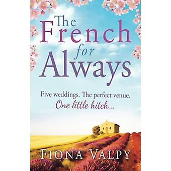 The French for Always by Fiona Valpy - 9781909490307 Book