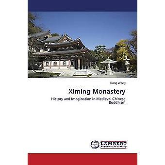 Ximing Monastery by Wang Xiang - 9783659676710 Book