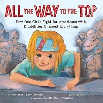 All the Way to the Top par Annette Bay Pimentel