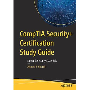 CompTIA Security Certification Study Guide by Ahmed F. Sheikh