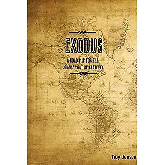 EXODUS 'Eine Roadmap für die Reise aus der Gefangenschaft'