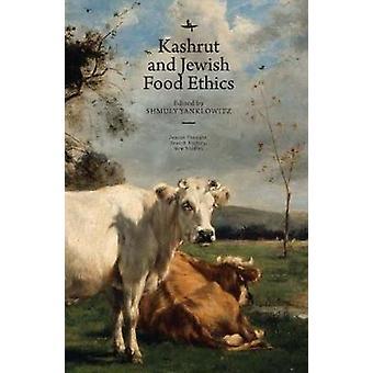 Kashrut & Jewish Food Ethics by Shmuly Yanklowitz - 9781618119032