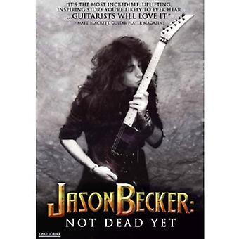 Jason Becker: Inte döda ännu [DVD] USA import