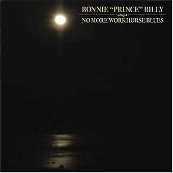 Bonnie Prince Billy - No More Workhorse Blues USA import