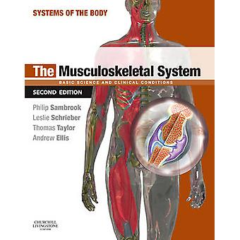 Musculoskeletal System by Philip Sambrook