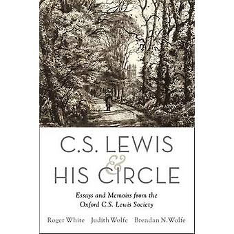 C. S. Lewis i jego okręgu - eseje i wspomnienia z Oxford C.S. L