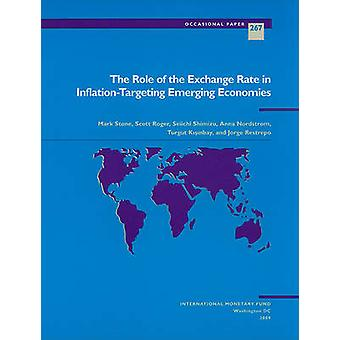The Role of the Exchange Rate in Inflation-targeting Emerging Economi