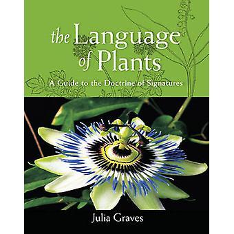 De taal van planten - een gids voor de Doctrine van de handtekeningen van Juli