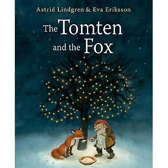 The Tomten and the Fox by Astrid Lindgren - 9781782505266 Book