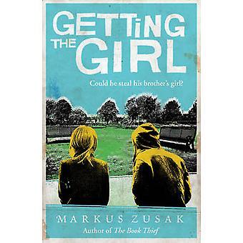Conseguir a la chica por Markus Zusak - libro 9781849418393