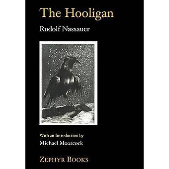 The Holligan by Rudolph Nassauer - 9781853981586 Book