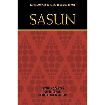 Sasun - de geschiedenis van een Armeense opstand van de jaren 1890 door Justin McCarthy - O