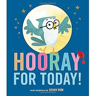 Hooray for Today!