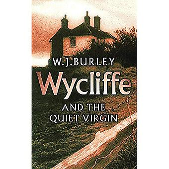Wycliffe en de rustige Maagd
