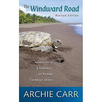 Windward vägen: Äventyr av en Naturalist på avlägsen karibiska stränder