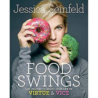 Balanços de comida: 125 + receitas para aproveitar a sua vida da virtude e Vice (Hardback)