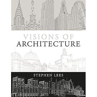 Visions of Architecture
