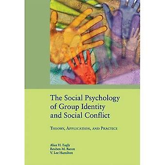 Den sociala psykologin av gruppen identitet och sociala konflikter: teori, tillämpning och praxis