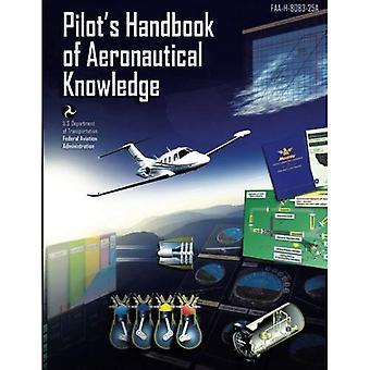 Pilot's Handbook of Aeronautical Knowledge: Black and White Edition
