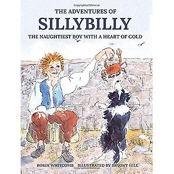 Sillybilly: The Naughtiest Boy with a Heart of Gold