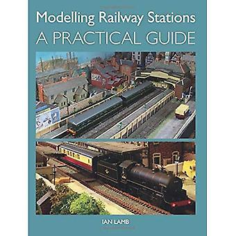 Modelado de las estaciones de tren: Una guía práctica