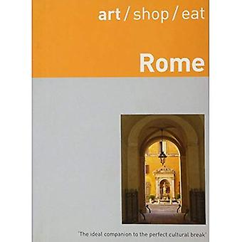 Art/shop/eat Rome (Art/shop/eat)