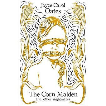 Maiden kukurydzy: I innych koszmarów