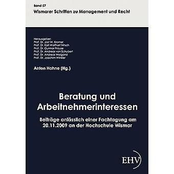 Beratung und Arbeitnehmerinteressen par Hahne & Anton