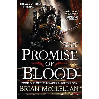 Promise of Blood by Brian McClellan - 9780316219044 Book