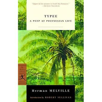 Typee (New edition) by Herman Melville - Holly Dugan - 9780375757457