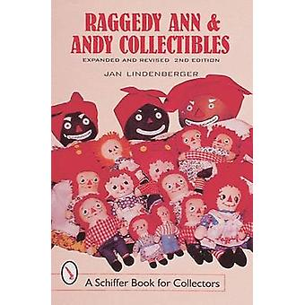 Raggedy Ann and Andy Collectibles - A Handbook & Price Guide (2nd) by