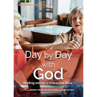 Day by Day with God September-December 2018 - Rooting women's lives in