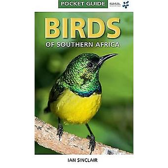 Pocket Guide Birds of Southern Africa by Ian Sinclair - 9781770077690