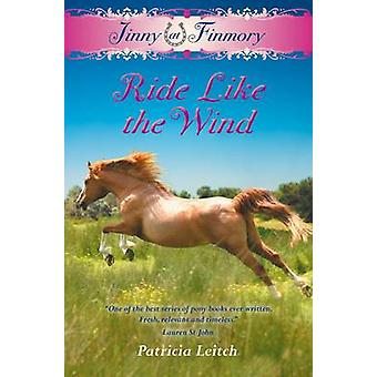 Jinny at Finmory - Ride Like the Wind by Patricia Leitch - 9781846471