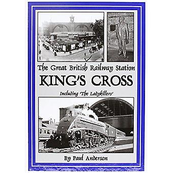 THE Great British Railway Station - King's Cross by Paul Anderson - 97