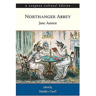Northanger Abbey (Longman Cultural Editions)